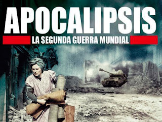 Documental Apocalipsis la Segunda Guerra Mundial