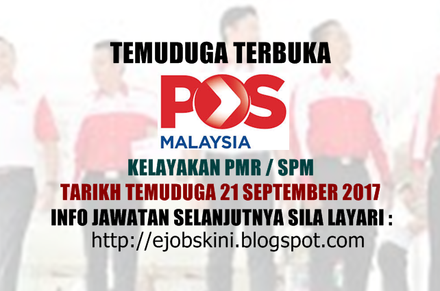 Temuduga Terbuka Pos Malaysia Berhad September 2017
