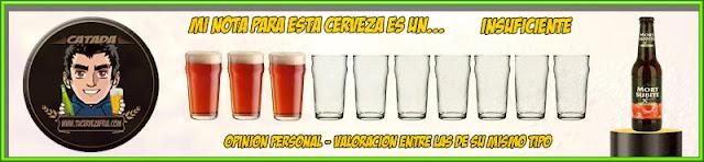 "Valoración Cerveza MORT SUBITE ""Framboise"""