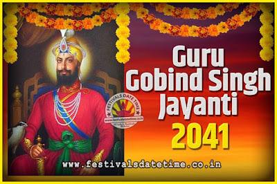 2041 Guru Gobind Singh Jayanti Date and Time, 2041 Guru Gobind Singh Jayanti Calendar