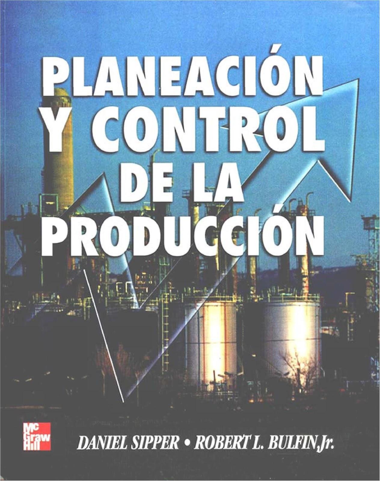 Planeación y control de la producción – Daniel Sipper