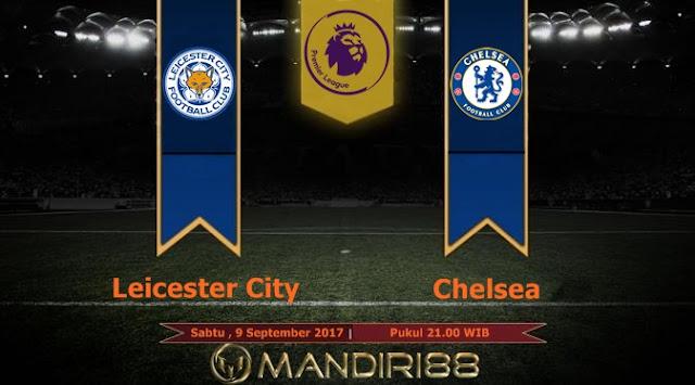 Prediksi Bola : Leicester City Vs Chelsea , Sabtu 09 September 2017 Pukul 21.00 WIB