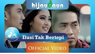 Download Lagu Ilusi Tak Bertepi Hijau Daun Mp3