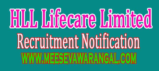 HLL Lifecare Limited HLL Recruitment Notification 2016