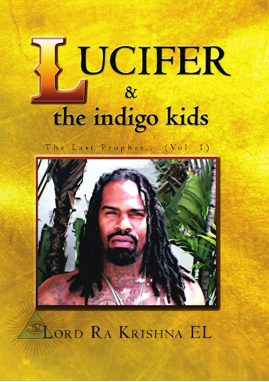 #Excerpt from LUCIFER & THE INDIGO KIDS by @Lord_Ra_Krishna #NonFiction #Philosophy #Life  | My Life in Books