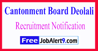 Cantonment Board Deolali Recruitment Notification 2017 Last Date 15-06-2017