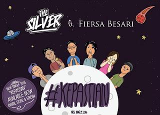 Lagu Terbaru The Silver – Kepastian Feat Fiersa Besari Sudah Dirilis