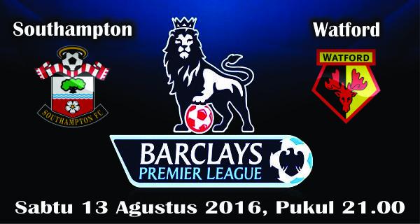 prediksi bola southampton vs watford 13 agustus 2016