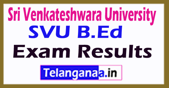 Sri Venkateshwara University SVU B.Ed Exam Results
