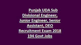 Punjab UDA Sub Divisional Engineer, Junior Engineer, Senior Assistant, DEO Recruitment Exam 2018 194 Govt Jobs