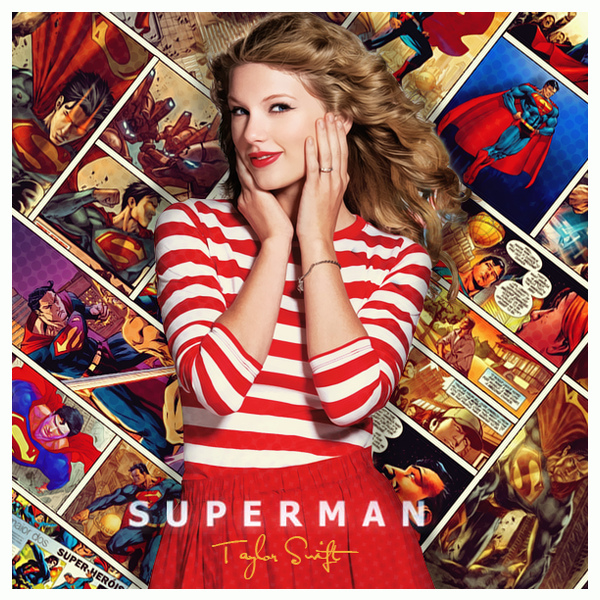 Superman Song Meaning Taylor Swift Songs