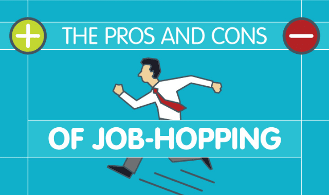 The Pros and Cons of Job Hopping