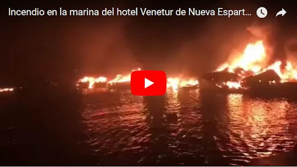 Enorme incendio en la marina del Venetur de Nueva Esparta