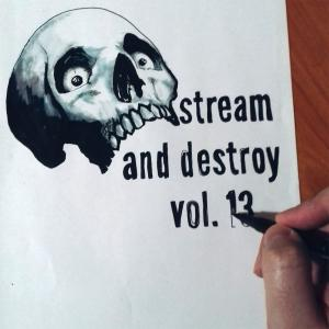 D//E Playlist: Stream And Destroy Vol. 13