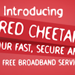 Browse Free Everyday with Red Cheetah from Swift Networks in Nigeria
