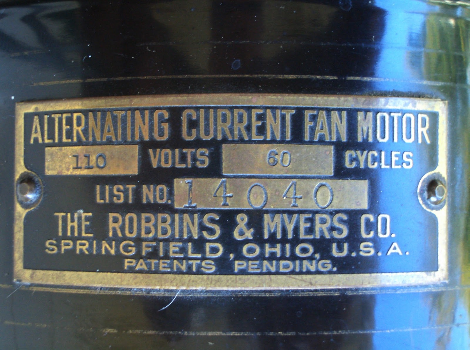 hight resolution of if there were patents pending they never were on the motor tags of these fans as an actual date