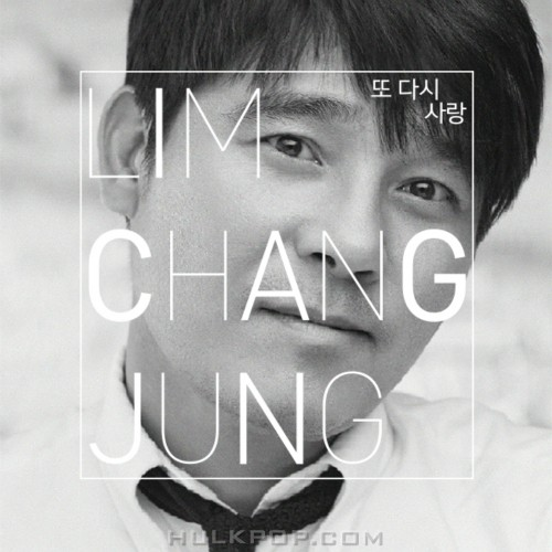 IM CHANG JUNG – 1st MINI Album Love Again (ITUNES PLUS AAC M4A)