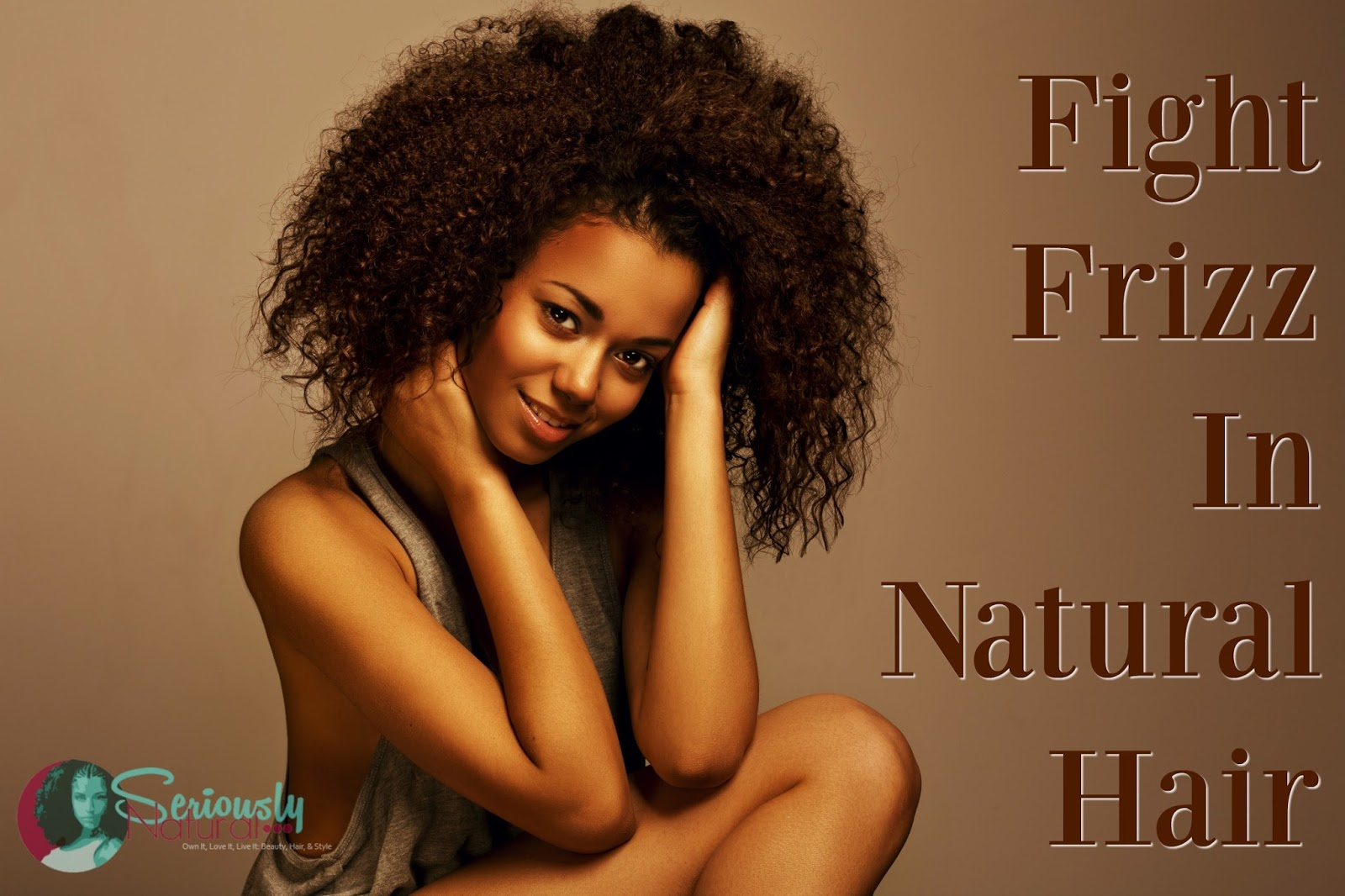 Fight Frizz In Natural Hair