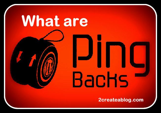 What are Pingbacks in WordPress