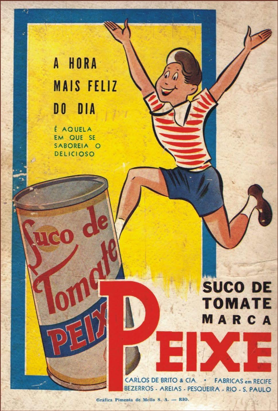 Propaganda antiga do Suco de Tomate da marca Peixe veiculada nos anos 50