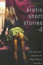 Tinto Brass Erotic Short Stories 4 – Improper Liaisons 1999