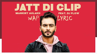 Jatt Di Clip Song Lyrics