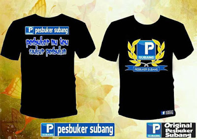 DIBUKA : Pemesanan Kaos Pesbuker Subang (PBS).