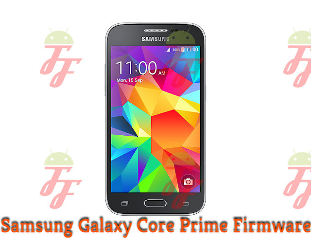 Download Firmware Samsung Galaxy Core Prime SM-G360H/ SM-G361H Android Kitkat/Lollipop Bahasa Indo
