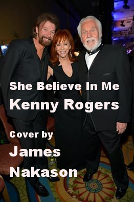 She Believe In Me (Cover Version of Kenny Rogers)