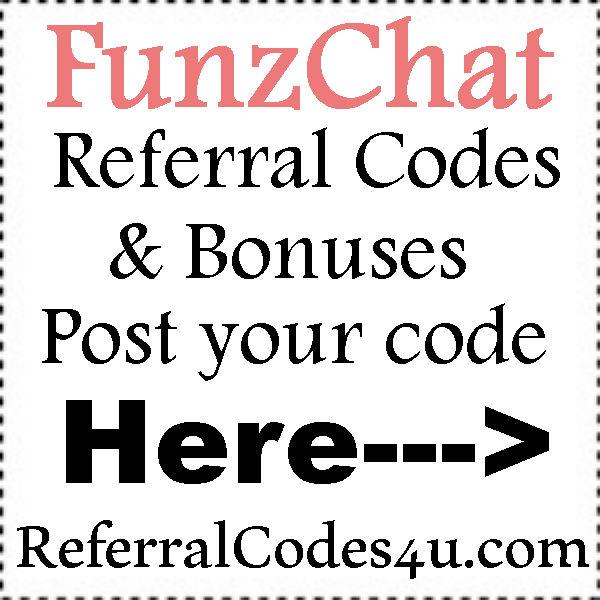 FunzChat Referral Codes 2016-2021, FunzChat Promo Codes, FunzChat App Reviews