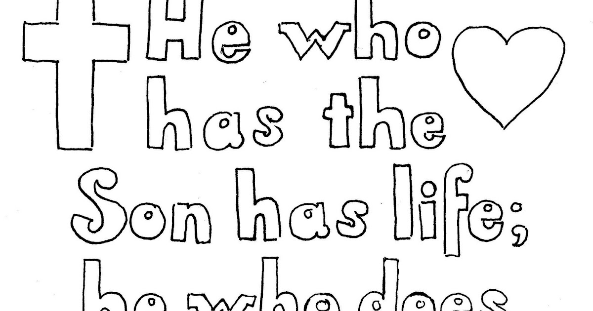 Coloring Pages for Kids by Mr. Adron: 1 John 5:12 Print