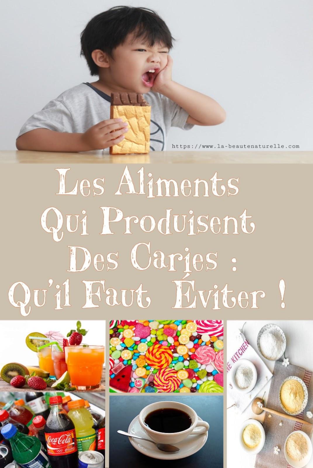 Les Aliments Qui Produisent Des Caries : Qu'il Faut Éviter !