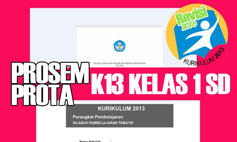 Prosem dan Prota Kurikulum 2013 SD Kelas 1 dilengkapi RPP dan Silabus Revisi