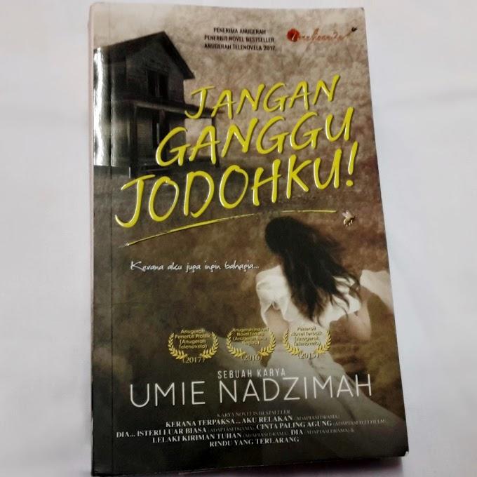 Novel | Jangan Ganggu Jodohku