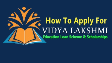 vidyalakshmi.co.in | How to apply for Education Loans in vidyalakshmi.co.in/2019/03/vidyalakshmi.co.in-how-to-apply-for-pradhanamanthri-vidhyalakshmi-education-loan-scheme-scholarships.html