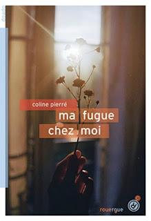Ma fugue chez moi/ Coline Pierré