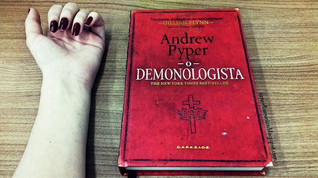 O Demonologista, Andrew Pyper books, terror books, livros de terror, livros darkside
