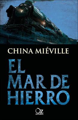 EL MAR DE HIERRO. China Miéville (Oz - 20 Septiembre 2017) LITERATURA JUVENIL FANTASIA libro portada