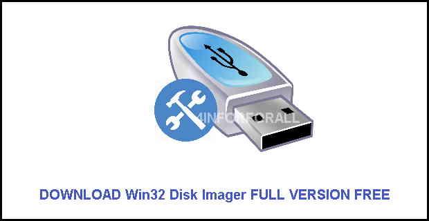 موسوعة تاك: Win32 Disk Imager شرح+تنزيل أخر اصدار ومجانا