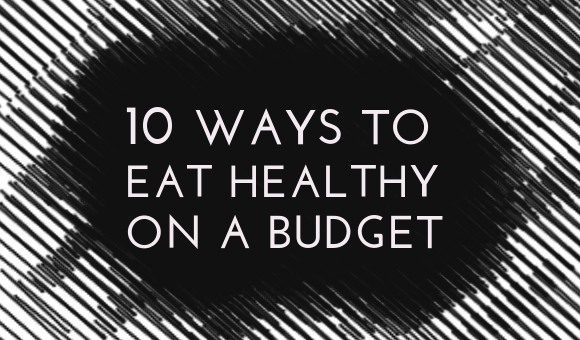 www.kwananju.com: 10 Ways to Eat Healthy on a Budget