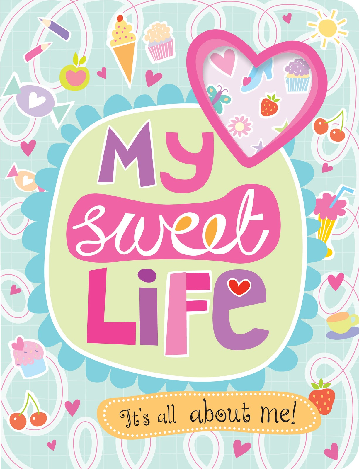 Sarah Vince Illustrations: My Sweet Life Activity Book