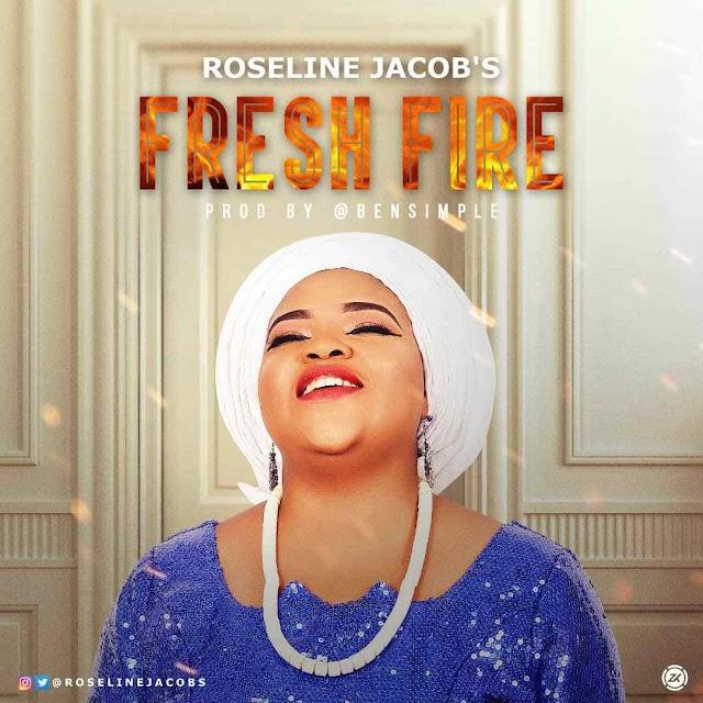 Audio: Roseline Jacobs – Fresh Fire