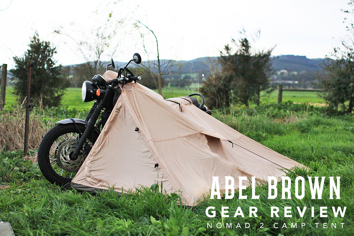 Gear Review - Nomad Motorcycle Tent & Gear Review - Nomad Motorcycle Tent | Return of the Cafe Racers
