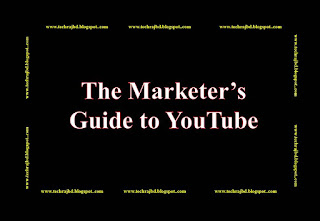 The Marketer's Guide to YouTube-Learn and Earn