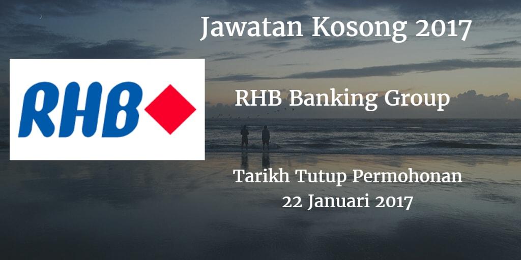 Jawatan Kosong RHB Banking Group 22 Januari 2017