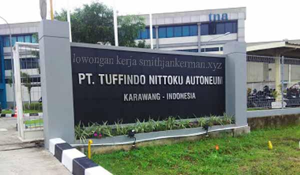 Lowongan Kerja Terbaru PT Tuffindo Nittoku Autoneum Karawang