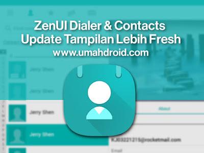 Aplikasi Bawaan Kontak Zenfone Asus ZenUI Dialer and Contact