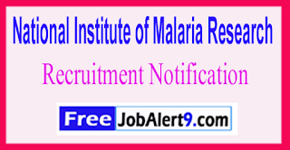 NIMR National Institute of Malaria Research Recruitment Notification 2017 Last Date 17-06-2017