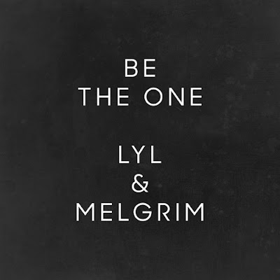"""LYL Drops New Single """"Be The One"""""""
