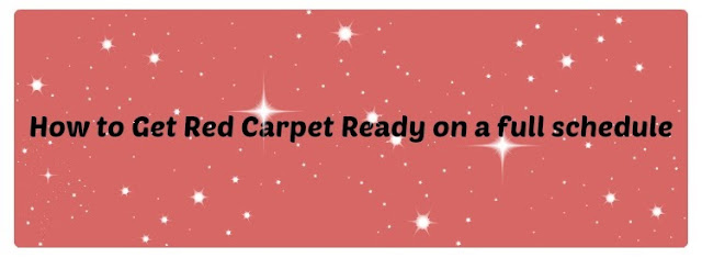 Tips for getting ready for red carpet events